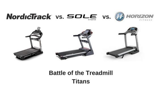 NordicTrack vs Sole vs Horizon Treadmills